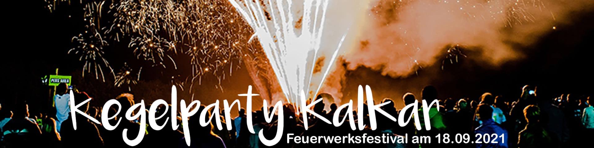 Kegelparty Kalkar Feuerwerksfestivak am 17.09.2021